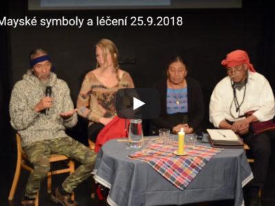 Mayové: přednáška Mayské symboly a léčení 25.9.2018